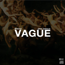 Eric Dingus - Vague
