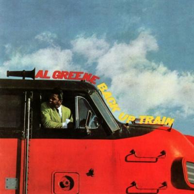 Al Green - Back Up Train