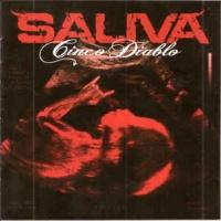 Saliva - Cinco Diablo