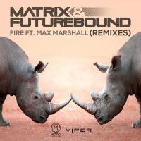Matrix & Futurebound - Fire (Anton Powers Mix)