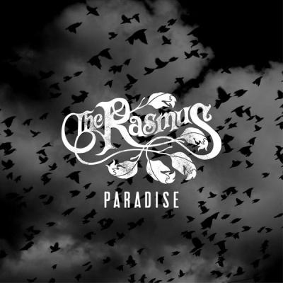 The Rasmus - Paradise