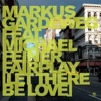 Markus Gardeweg - Fairplay (Let There Be Love)