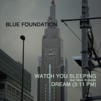 - Watch You Sleeping