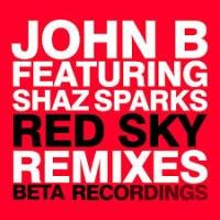 John B - Red Sky (Remixes)