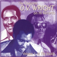 O.V. Wright - It's Cold Without Your Love