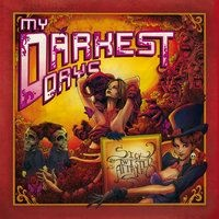 My Darkest Days - Perfect