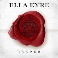 Ella Eyre - Deeper EP
