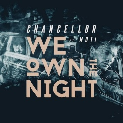 Chancellor - We Own the Night