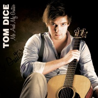 Tom Dice - Me And My Guitar