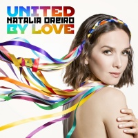 Natalia Oreiro - United By Love