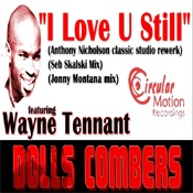 Dolls Combers - I Love U Still (Incl. Anthony Nicholson, Seb Skalski, Jonny Montana Mixes)