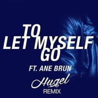 The Avener - To Let Myself Go (HUGEL Remix)