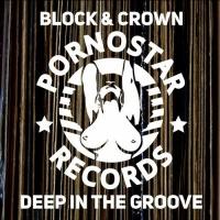 Block & Crown - Block & Crown - Deep On The Groove