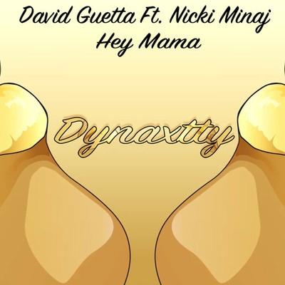 David Guetta - Hey Mama (Dynaxtty Remix)
