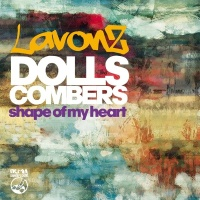 Dolls Combers - Shape of My Heart (Dolls Combers Lately Mix)
