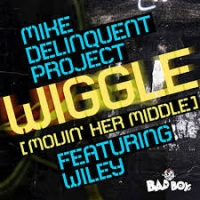 The Mike Delinquent Project - Wiggle (Movin' Her Middle)