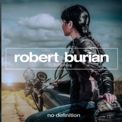 Robert Burian - Pussythang