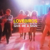 Give Me A Sign (Main Mix)