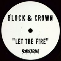 Block & Crown - Let the Fire