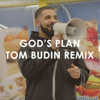 Drake - God's Plan (Tom Budin Remix)