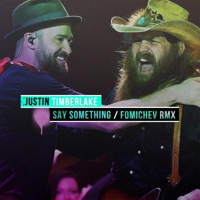Justin Timberlake - Say Something (Fomichev Mix)