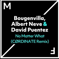 Bougenvilla - No Matter What (CØRDINATE Remix)