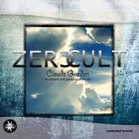 Zero Cult - Clouds Garden