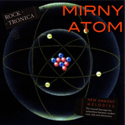 Mirny Atom - Ambient Melodies (Part 2)