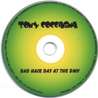 Tony Coccagna - Bad Hair Day at the Dmv