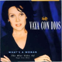 - What's A Woman - The Blue Sides Of Vaya Con Dios