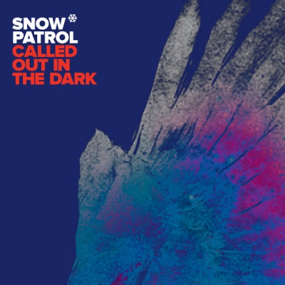 Snow Patrol - Called Out In The Dark - Single