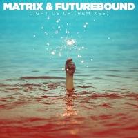 The Matrix (2) - Light Us Up (Original Mix)