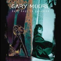 Gary Moore - Dark Days In Paradise