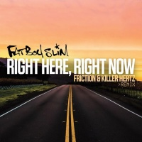 Right Here, Right Now (Friction & Killer Hertz Remix)