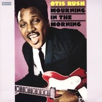 Otis Rush - Reap What You Sow