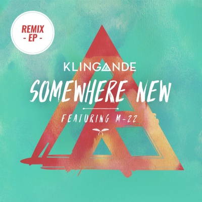 Klingande - Somewhere New (Remixes Pt. 2)