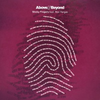 Above & Beyond - Sticky Fingers