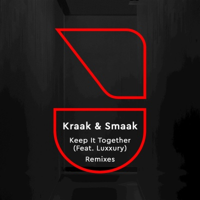 Kraak & Smaak - Keep It Together (Bas Roos Remix)