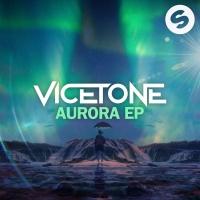 Vicetone - Aurora - EP