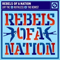 LNY TNZ - Rebels Of A Nation