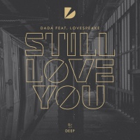 - Still Love You