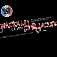 Get Down With The Philly Sound (A Very Special Collection By Dimitri From Paris)