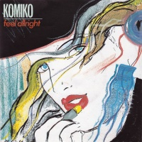 Komico - Feel Alright