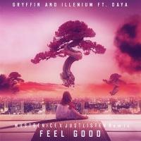 Feel Good (MUSTBENICE X JUSTLISTEN Remix)
