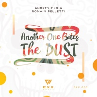 Andrey Exx - Another One Bites The Dust 2018