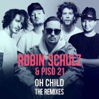 Robin Schulz - Oh Child (Tocadisco Remix)