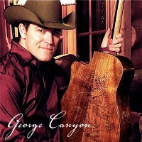 George Canyon - New Westminster. CD1
