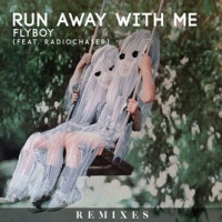 Flyboy - Run Away With Me (Uppermost Remix)