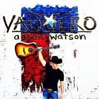 Aaron Watson - Take You Home Tonight