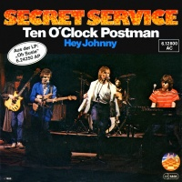 Secret Service - Ten O'Clock Postman